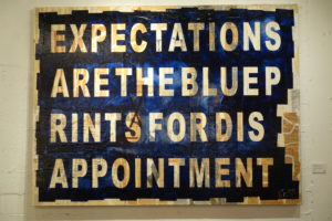 Expectionsaretheblueprintfordisappointment