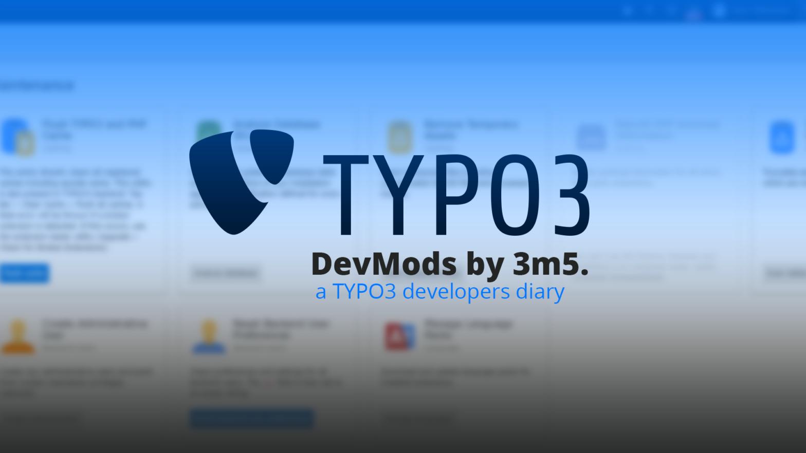"""Titelbild mit TYPO3-Logo und Unterschirft """"DevMods by 3m5."""""""